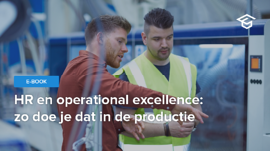 HR en operational excellence in de productie