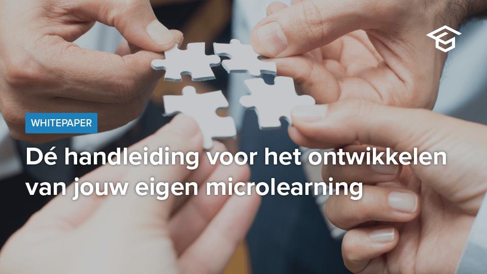 Dé handleiding voor het ontwikkelen van jouw eigen microlearning